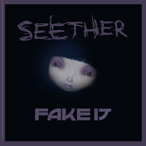 seether-fakeitcover
