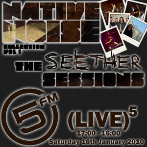 Native Noise Collection - The Seether Sessions on 5FM