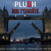 Multi-Shot Video: Plush & Joe Robbins – Intimate Acoustic Show Cruising on the Thames