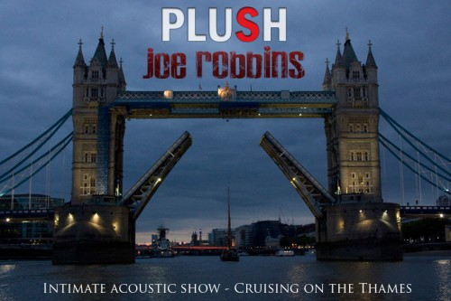 Plush & Joe Robbins - Intimate Acoustic Show Cruising on the Thames