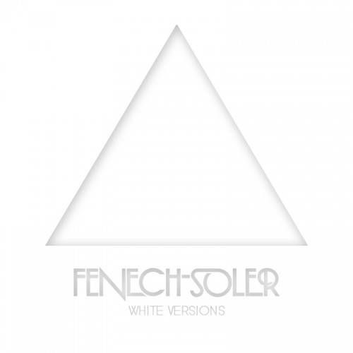 Fenech-Soler_White_Versions
