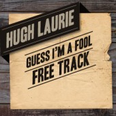 Hugh Laurie 'Guess I'm a Fool' Free Download Widget