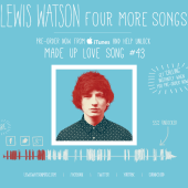 Lewis Watson – Four More Songs – pre-order campaign
