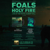 Foals – Holy Fire: Live at the Royal Albert Hall campaign pages